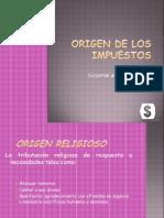 origendelosimpuestos-100318211205-phpapp01