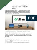 Qué Es La Tecnología DLNA y Cómo Funciona