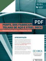 Perfil Fabricantes telhas 2014