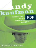 Andy KaAndy Kaufman -  Wrestling with the American Dreamufman Wrestling With the American Dream