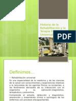 historiadelarehabilitacinylaterapiafsica-120917001929-phpapp01