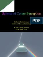 Physics of Colour Perception