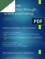 Consumer Satisfaction Through Online Purchasing
