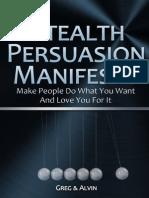 Stealth Persuasion Manifesto