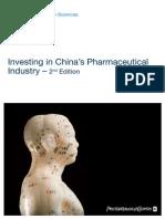 Pharma Investing in Chinas Pharmaceutica