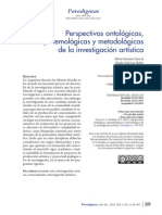 Perspectivas Ontológicas, Epistemológicas y Metodológicas de La Investigación Artística.