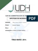 Derecho Tirubutario - Hipotesis de Incidencia