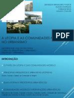 A Utopia e as Comunidades Modelo No Urbanismo