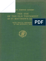Robert H. Gundry (1967). the Use of the Old Testament in Matthew (NovTSup 18) Leiden, Brill.