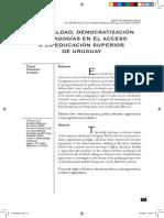 Desigualdad, Democratizacion y Pedagogia en El Acceso a La Educacion Superior de Uruguay