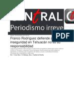 09-12-2014 Central Ct - Franco Rodríguez Defiende a RMV, Inseguridad en Tehuacán No Es Su Responsabilidad