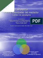 Perfil y Habilidades Del Mediador.