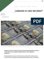 ¿Por Qué Está Subiendo El Valor Del Dólar_ - BBC Mundo