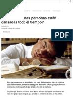 ¿Por Qué Algunas Personas Están Cansadas Todo El Tiempo_ - BBC Mundo
