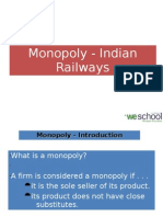 Monopoly of Indian Railways