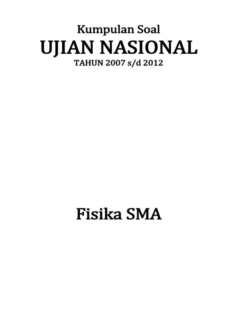 Kumpulan arsip soal un fisika sma 2007 2012 edisi 4 ccuart Gallery