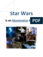 Star Wars is an Abomination to God