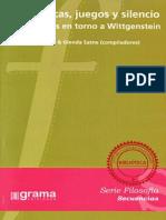 Gramáticas, Juegos y Silencio Discusiones en Torno a Wittgenstein - Federico Penelas & Glenda Satne