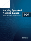 E-Book- Nothing Splunked, Nothing Gained- Profiles of Splunk Customer Success