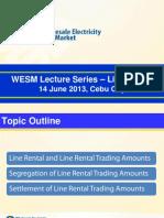 WESM Lecture Series_Line Rental (14 June 2013)
