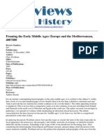 Reviews in History - Framing the Early Middle Ages Europe and the Mediterranean 400-800 - 2012-08-30
