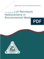 Total Petroleum Hydrocarbon Criteria Working Group Series Volume 1 Analysis of Petroleum Hydrocarbons in Environmental Media