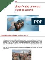 Ernesto Colman Viajes te invita a disfrutar de Oporto