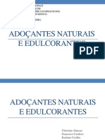 Adoçantes Naturais e Edulcorantes
