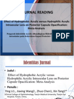 Effect of Hydrophobic Acrylic versus Hydrophilic Acrylic