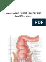 Pemeriksaan Rectal Toucher Dan Anal Dilatasion