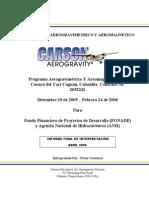 Levantamiento Aerogravimetrico y Aeromagnetico Cuenca del Yarí - Caguán, Colombia Contrato 2052332.