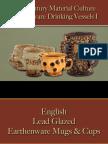 Drinking - Drinking Vessels - Earthenware I