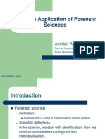 Effective Application of Forensic Sciences