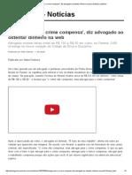 'Advogar Para o Crime Compensa', Diz Advogado Ao Ostentar Dinheiro Na Web _ Notícias JusBrasil