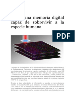 Crean Una Memoria Digital Capaz de Sobrevivir a La Especie Humana