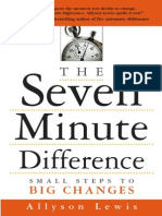 The Seven Minute Difference Small Steps to Big Changes