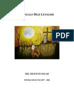 GONZALO DÍAZ LETELIER Del Silencio Solar - Poemas 1997-2006