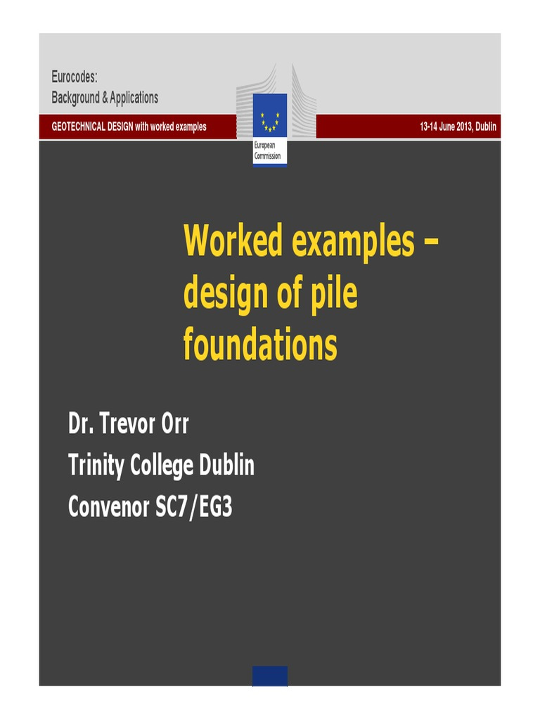 Worked Examples Design of Pile Foundations | Geotechnical