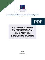 La Publicidad en Televisión. El Spot en Segundo Plano