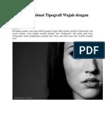 Tutorial Membuat Tipografi Wajah Dengan Photoshop