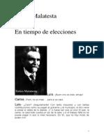 En Tiempo de elecciones E.malatesta