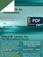 IDUG 2013 Sheryl Larsen Performance Tuning SQL