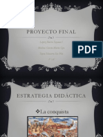 proyecto final 3 parcial historia conquista