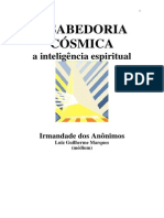 A Sabedoria Cósmica - A Inteligência Espiritual (Psicografia Luiz Guilherme Marques - Espíritos Diversos)