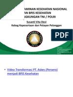 Materi Sosialisasi JKN dan BPJS Kesehatan TNI-Polri Susanti Vita Devi.ppt