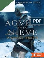 El Aguila en La Nieve - Wallace Breem