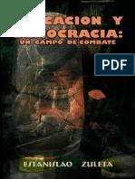 02. Educación y Democracia - Estanislao Zuleta