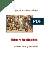El Origen de La Musica Cubana - Mitos y Realidades 2-Libre