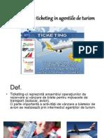 Activitatea de Ticketing in Agentiile de Turism