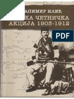 Vladimir Ilic - Srpska Cetnicka Akcija 1903-1912